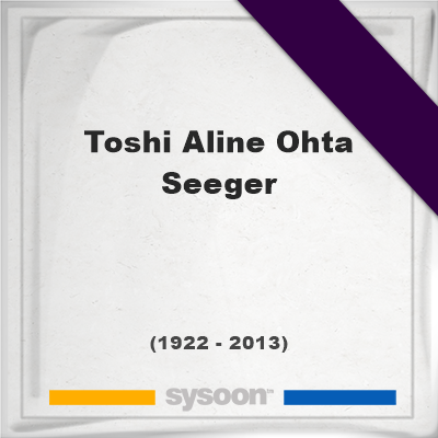 Headstone of Toshi Aline Ohta Seeger (1922 - 2013), memorial, cemetery