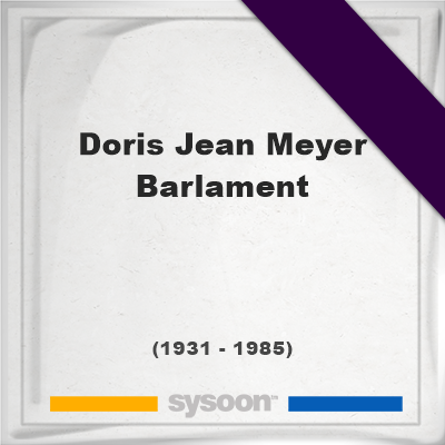 Headstone of Doris Jean Meyer Barlament (1931 - 1985), memorial, cemetery