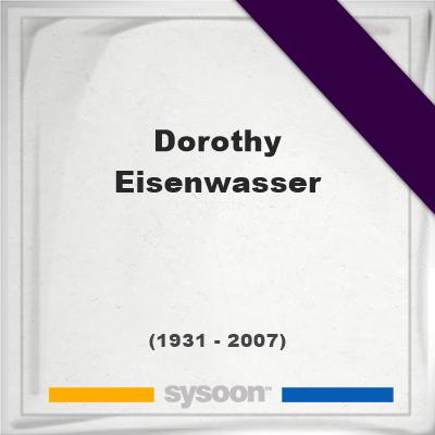 Headstone of Dorothy Eisenwasser (1931 - 2007), memorial, cemetery