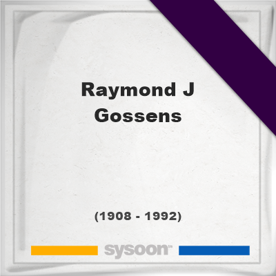 Headstone of Raymond J Gossens (1908 - 1992), memorial, cemetery