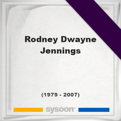 Headstone of Rodney Dwayne Jennings (1979 - 2007), memorial, cemetery