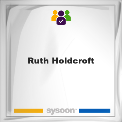 Ruth Holdcroft, member, cemetery