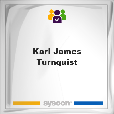 Karl James Turnquist, member, cemetery