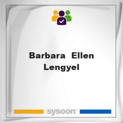 Barbara  Ellen Lengyel, member, cemetery